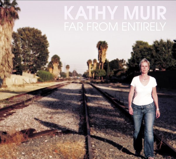Kathy Muir - FarFromEntirely - CD Cover