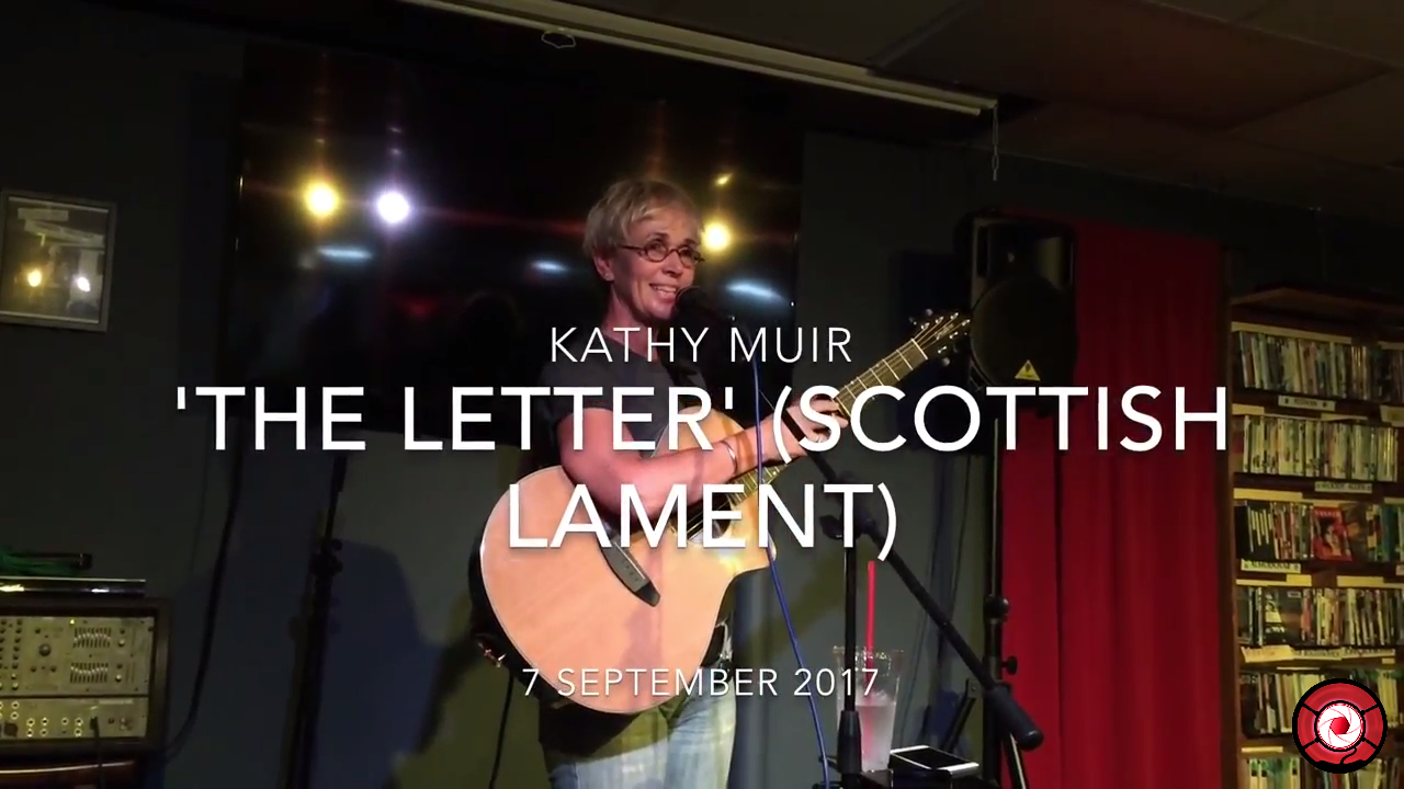 The Letter - live performance by Kathy Muir, 7 Sep, 2017